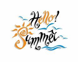 Hej sommar . Lettering. Hälsning. Sol, hav, måsar. Designkoncept för turism. Vektor.