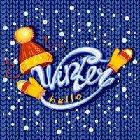 Sömlöst mönster. Stickat tyg. Hej vinter. Text. Hat halsduk och vantar. Snö. Vykort. Vektor.