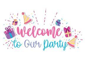 Willkommen zu unserer Party vektor