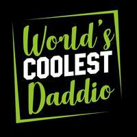 Världens coolaste Daddio vektor
