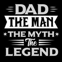 Pappa mannen mannen myten legenden vektor
