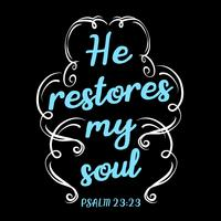 Han återställer min själ vektor