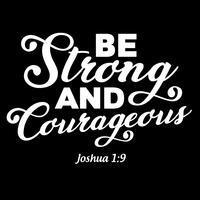 Var stark och modig vektor