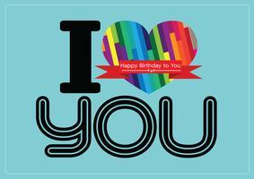 ich liebe dich und alles Gute zum Geburtstagkarten-Ideenentwurf vektor