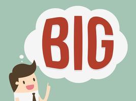 Geschäftsmann und Think Big-Konzept.