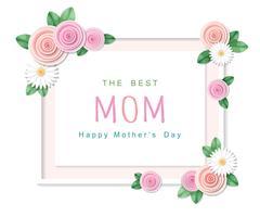Schönen Muttertag. Die beste Muttergrußkarte mit Blumenrahmen.
