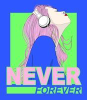 Handritad tjej med hörlurar och aldrig för evigt text