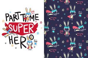 Deltid Super Hero Hand Drawn Bunny Mönster
