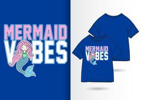 Mermaid Vibes handritad t-shirtdesign vektor