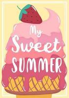 söt söt rosa starwberry smält glass sommarkort med min söta sommar text vektor