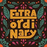 Extraordinärt ord, modern affischdesign för handbokstäver typografi