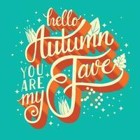 Hösten du är min fave hand bokstäver design vektor