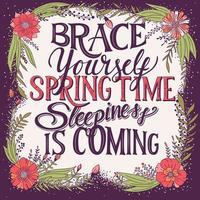 Stötta dig själv, sömnighet på våren kommer handbokstäver vektor