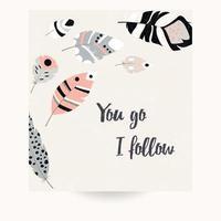 Postkartenentwurf mit inspirierend Zitat und Federn