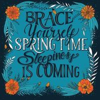 Machen Sie sich fit für den Frühling, es wird schläfrig vektor