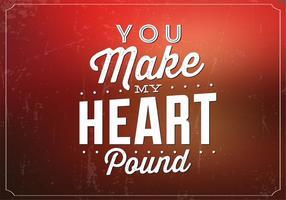 Du gör mitt hjärta pund vektor bakgrund