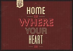 Hem är där ditt hjärta är vektorbakgrund två
