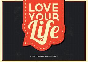 Älska din livsvektor bakgrund