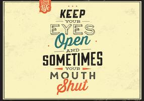 Håll dina ögon öppna vektorbakgrund vektor