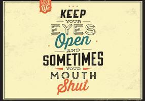 Halten Sie Ihre Augen offenen Vektor Hintergrund