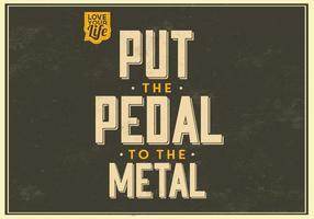 Pedal zum Metall Vektor Hintergrund
