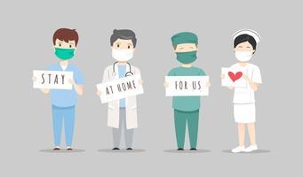 Ärzte und Krankenschwestern mit zu Hause bleiben für uns Zeichen