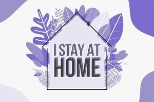 trendig lila jag stannar hemma affisch med bladverk vektor