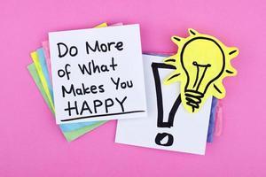 Faites plus de ce qui vous rend heureux photo