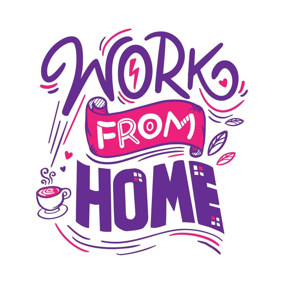 travail à domicile lettrage avec une tasse de café illustration vecteur