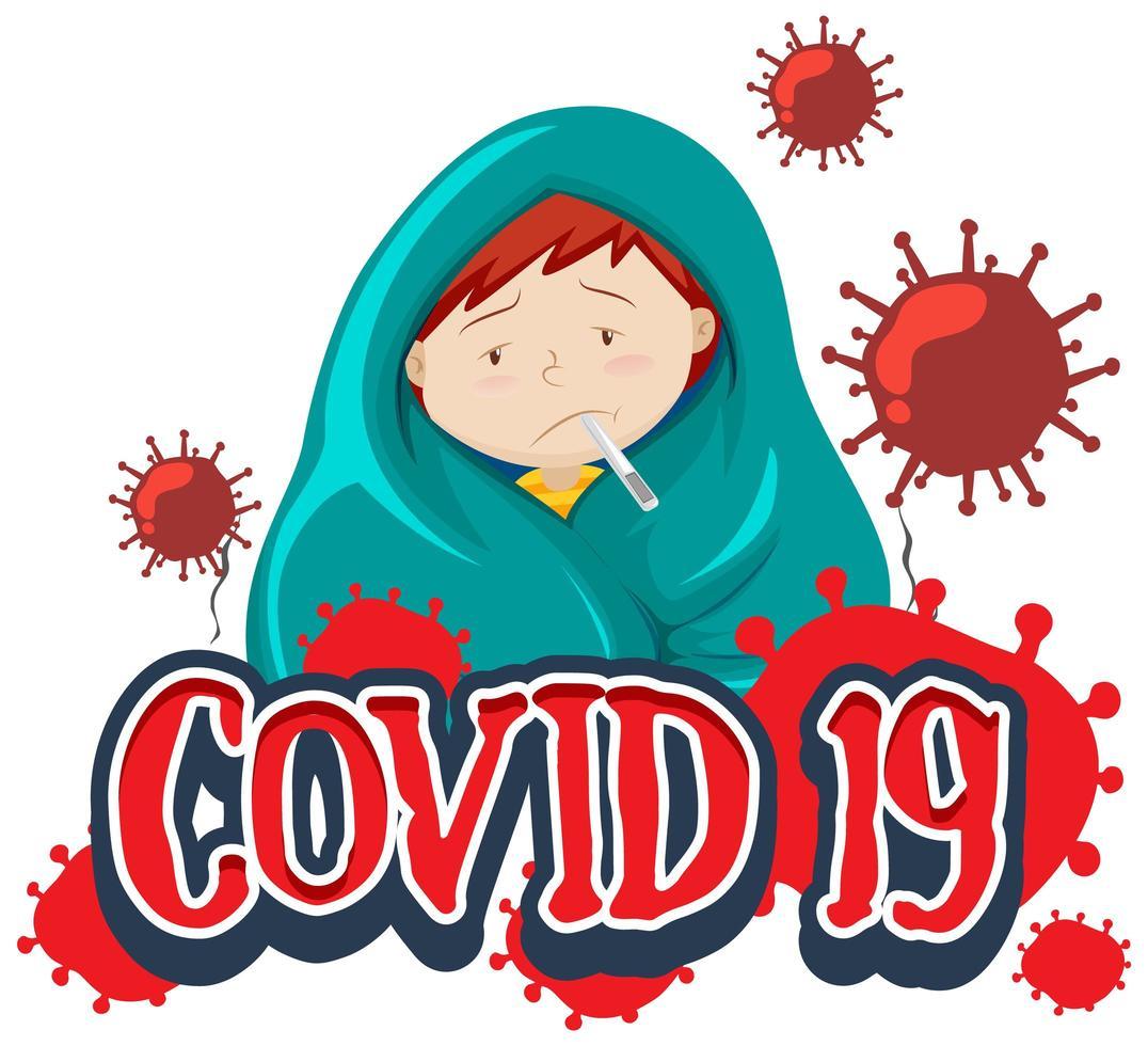 conception de polices pour le mot covid-19 avec un garçon malade ayant de la fièvre vecteur