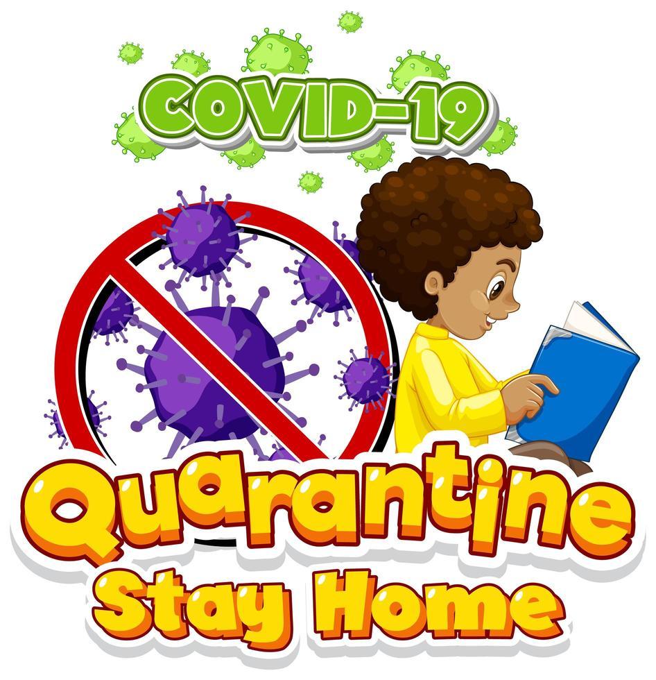 affiche de quarantaine Covid-19 avec un livre de lecture pour garçon vecteur