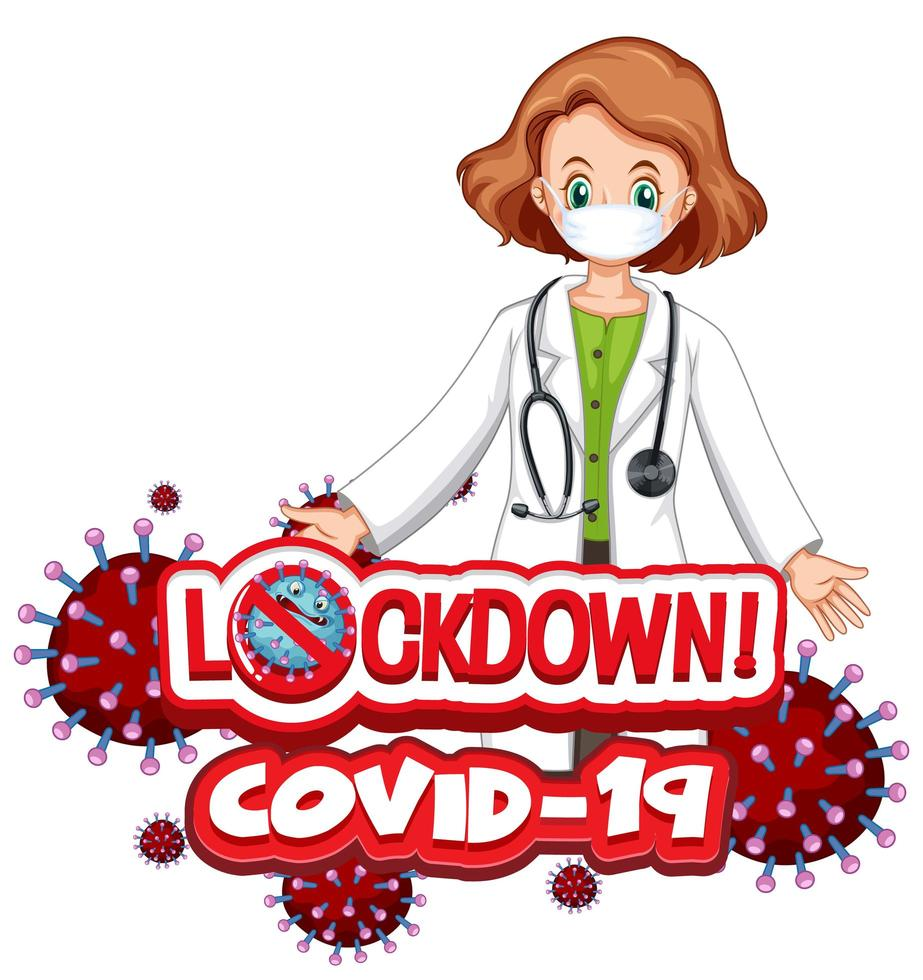 Coronavirus `` Lockdown Covid-19 '' avec une femme médecin vecteur