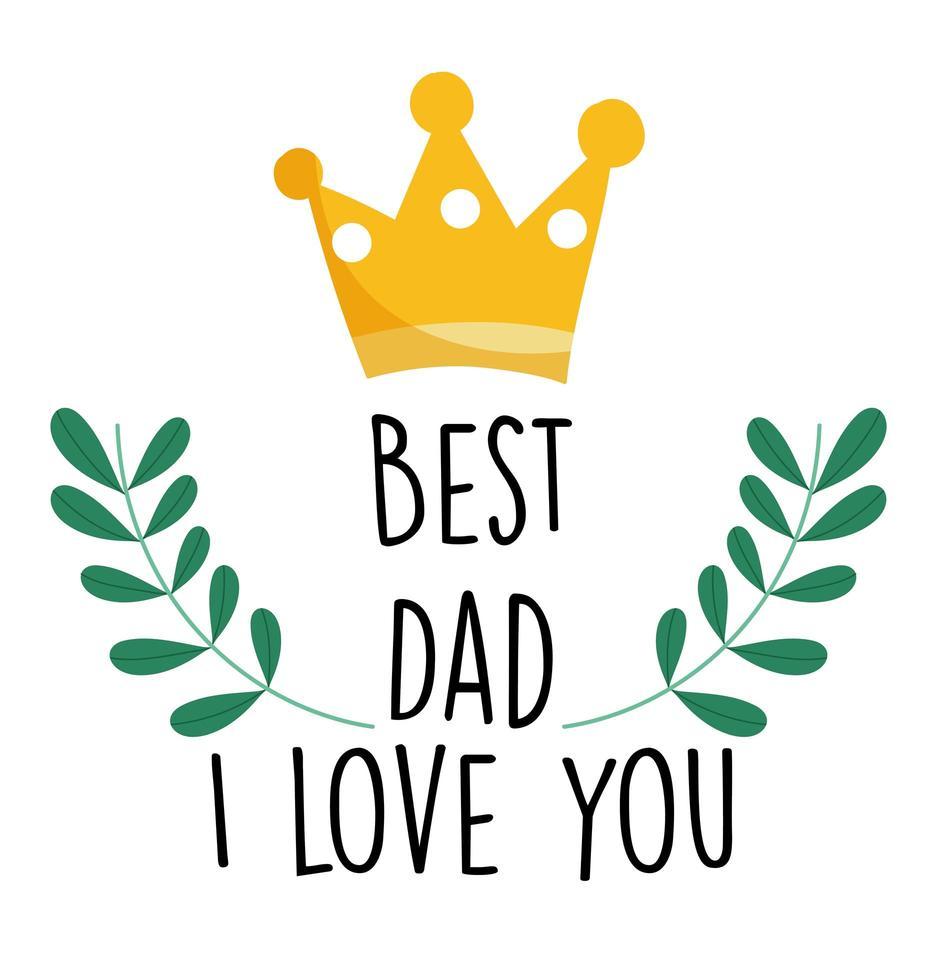 couronne et meilleur papa je t'aime carte vecteur