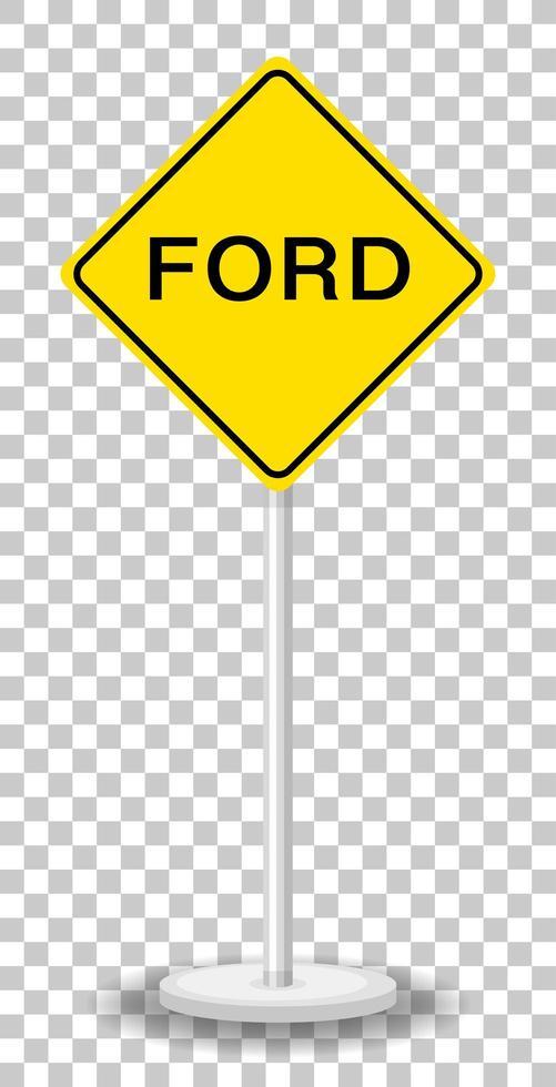 Panneau de signalisation d'avertissement de Ford isolé sur fond transparent vecteur
