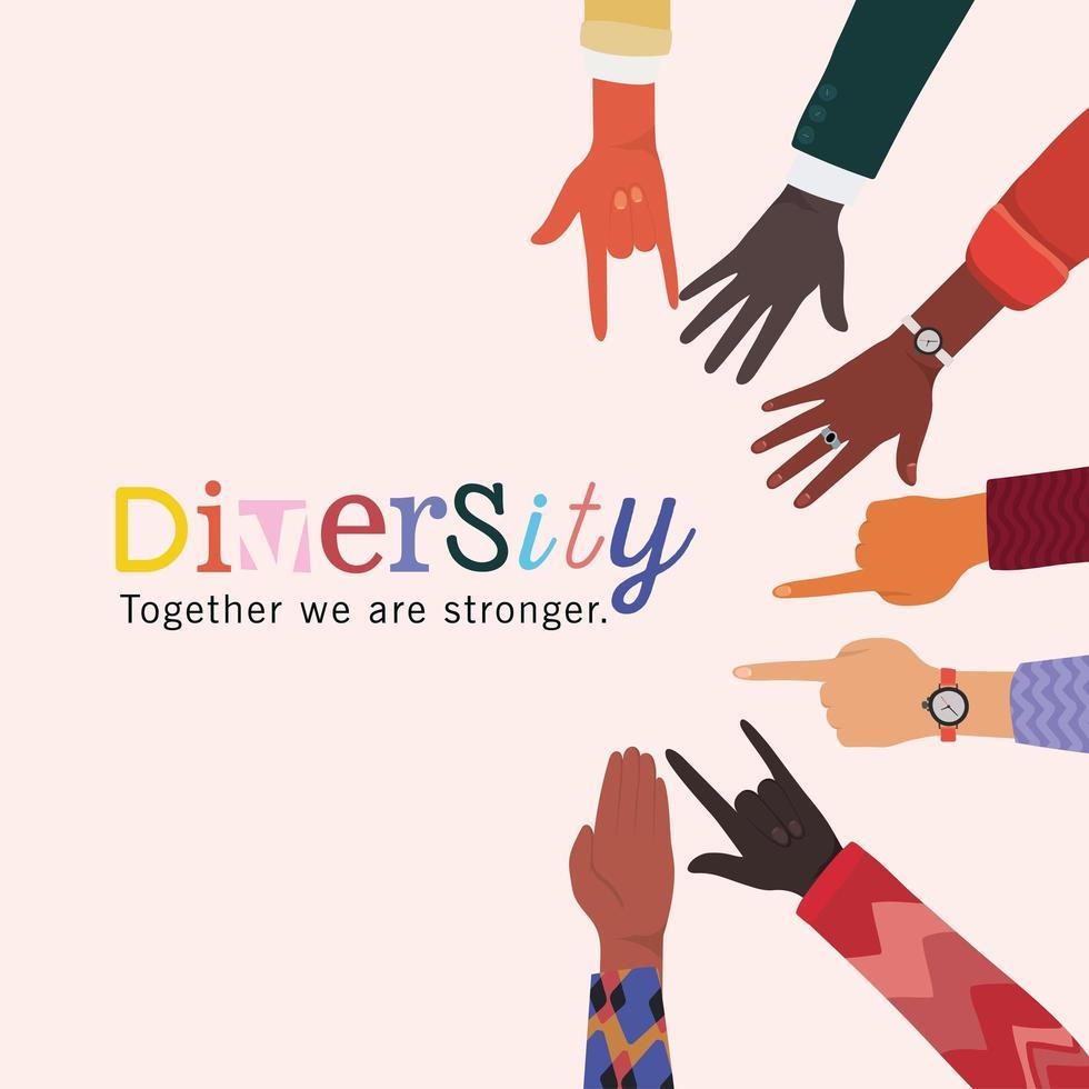 diversité ensemble nous sommes des mains plus fortes conception de signes vecteur