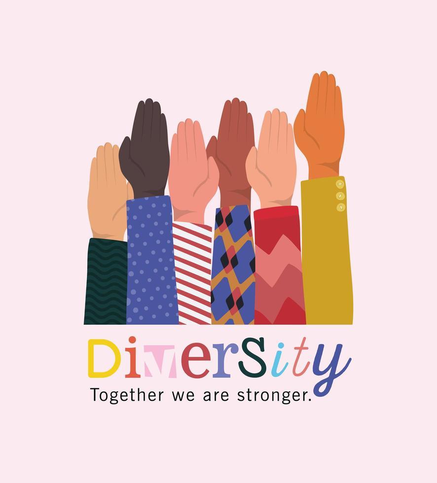 diversité ensemble nous sommes plus forts et les mains vecteur