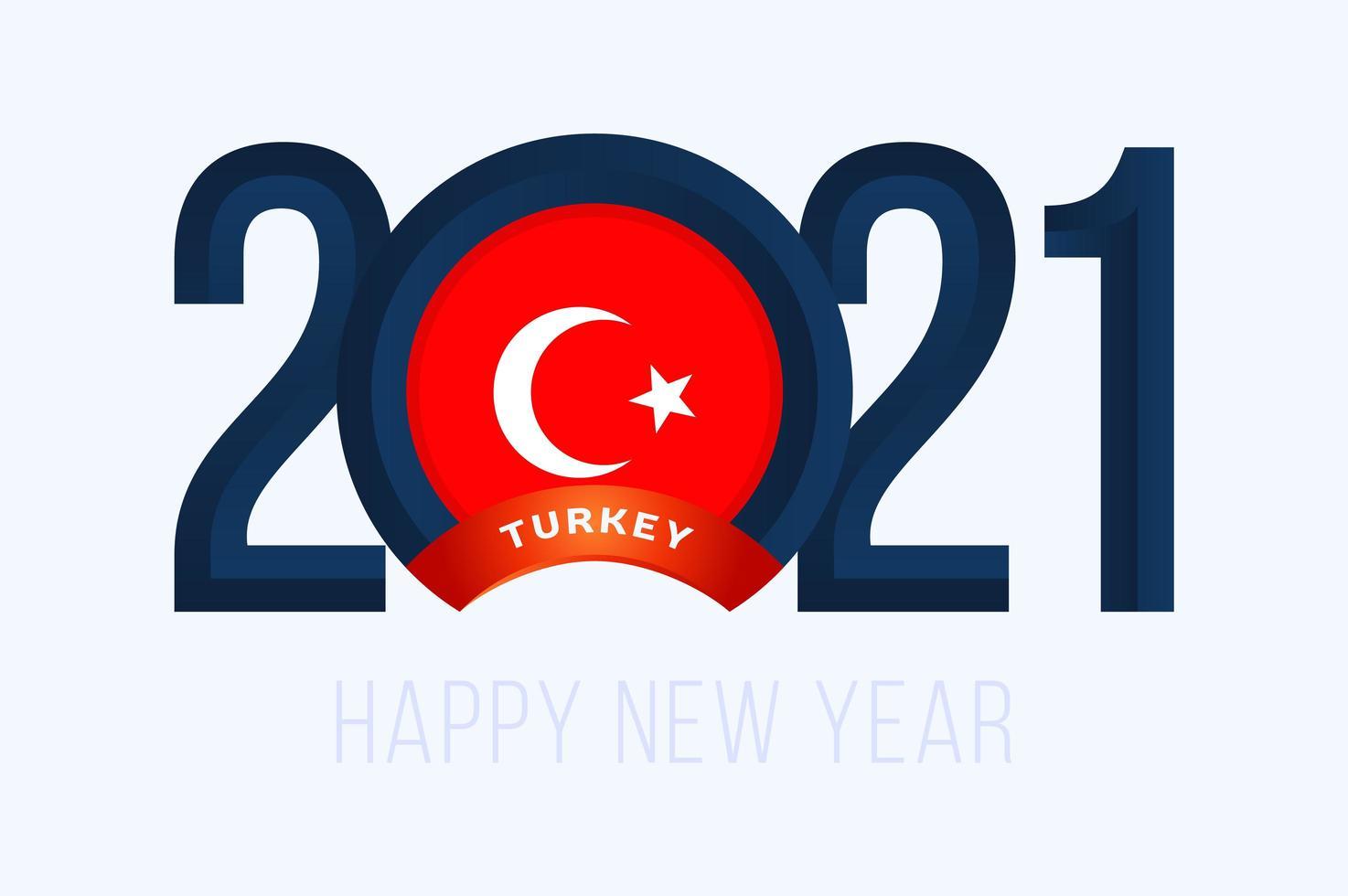 typographie du nouvel an 2021 avec le drapeau de la Turquie vecteur