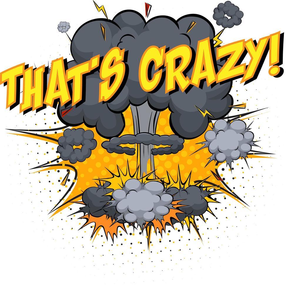 mot qui est fou sur fond d'explosion de nuage comique vecteur