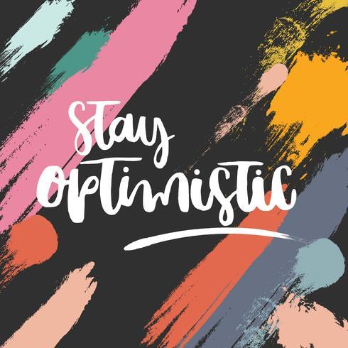Restez optimiste vecteur de lettrage