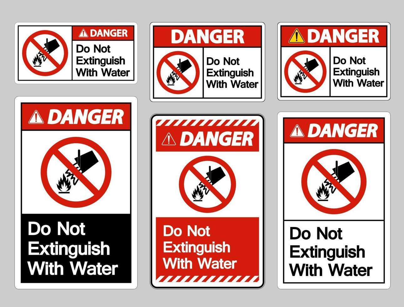 Le danger ne s'éteint pas avec le symbole de l'eau signe sur fond blanc vecteur
