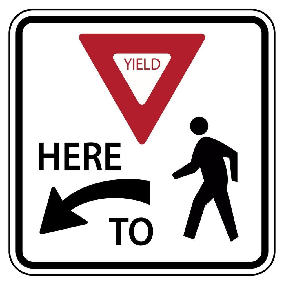 Panneau de signalisation routière céder ici aux piétons vecteur