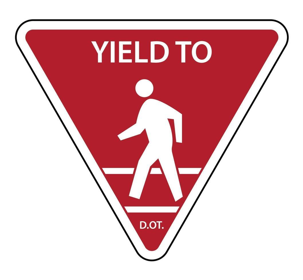 céder le panneau de signalisation aux piétons vecteur