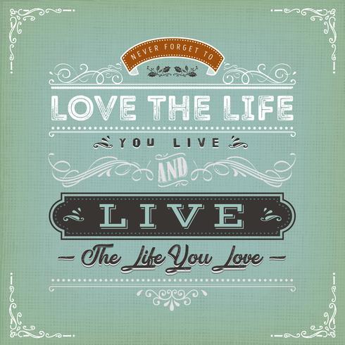Aimez la vie que vous vivez citation vecteur