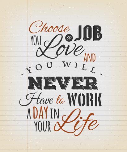 Choisissez un travail que vous aimez vecteur