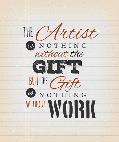 L'artiste n'est rien sans la citation de cadeau vecteur