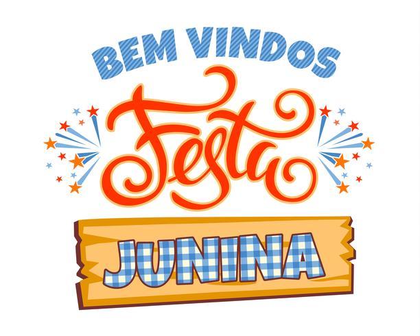 Fête latino-américaine, la fête du mois de juin au Brésil. Conception de lettrage. vecteur