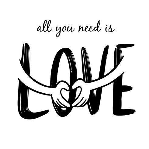 Tout ce dont vous avez besoin c'est de l'amour vecteur
