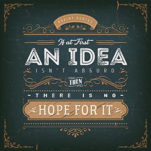 Si au début, une idée n'est pas absurde vecteur
