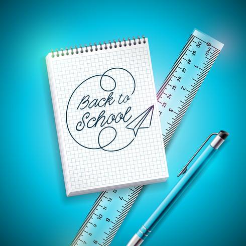 Retour à la conception de l'école avec un stylo, une règle et un cahier sur fond bleu. Illustration vectorielle avec main lettrage pour carte de voeux, bannière, flyer, invitation, brochure ou affiche promotionnelle. vecteur