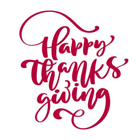 Texte de calligraphie de joyeux thanksgiving, typographie illustrée vecteur isolée sur fond blanc pour carte de voeux. Citation positive. Brosse moderne dessinée à la main. T-shirt imprimé